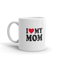 I Love My Mom Mug